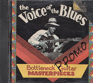 The Voice Of The Blues: Bottleneck Guitar Masterpieces CD