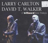 Larry Carlton / David T. Walker CD