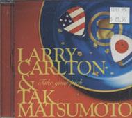 Larry Carlton & Tak Matsumoto CD