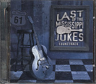 Last Of The Mississippi Jukes CD