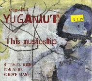 Yuganaut CD
