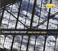 Florian Hoefner Group CD