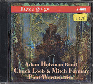 Adam Holzman Band / Chuck Loeb & Mitch Forman / Paul Wertico Trio CD