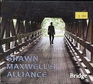 Shawn Maxwell's Alliance CD