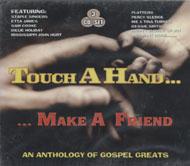 Touch A Hand... Make A Friend CD