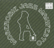 Moserobie Jazz Manifesto CD