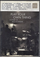 Play Your Own Thing DVD