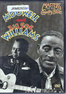 Fred McDowell & Big Joe Williams DVD