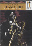 Rahsaan Roland Kirk DVD