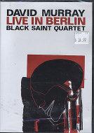 David Murray Black Saint Quartet DVD