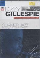Dizzy Gillespie / Summer Jazz DVD