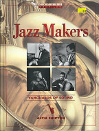 Jazz Makers: Vanguard of Sound Book