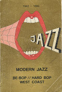 Modern Jazz: Be-bop / Hard Bop / West Coast (1942 - 1985) Book
