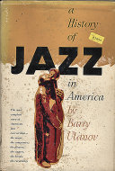 A History Of Jazz In America Book