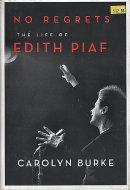 No Regrets: The Life Of Edith Piaf Book