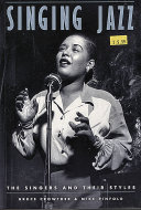 Singing Jazz: The Singers and Their Styles Book