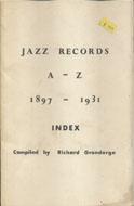 Jazz Records A- Z 1897-1931 Book