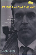 Friends Along the Way: A Journey Through Jazz Book