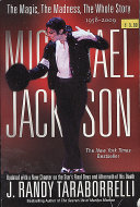 Michael Jackson: The Magic, The Madness, The Whole Story Book