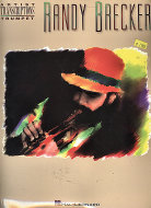 Randy Brecker: Artist Transcriptions Trumpet Book