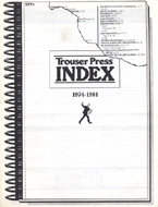 Trouser Press Magazine Index: 1974-1981 Magazine