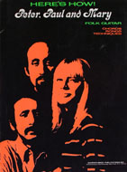 Here's How! Peter, Paul And Mary: Folk Guitar Book
