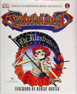 Grateful Dead: The Illustrated Trip Book