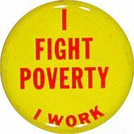 I Fight Poverty I Work Pin
