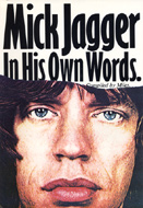 Mick Jagger: In His Own Words Book
