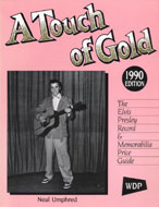 A Touch of Gold: Elvis Price Guide Book