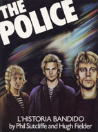 The Police: L'Historia Bandido Book