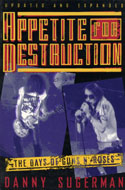 Appetite for Destruction: The Days of Guns N' Roses Book