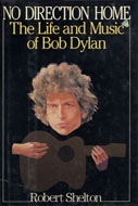 No Direction Home: the Life and Music of Bob Dylan Book