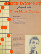 Bob Dylan Hits Playable With Three Magic Chords Book