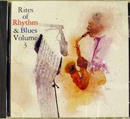 Rites Of Rhythm And Blues Volume 3 CD
