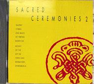 Sacred Ceremonies 2 CD