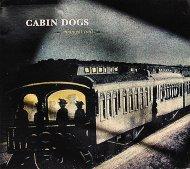 Cabin Dogs CD