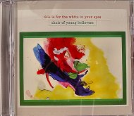 Choir of Young Believers CD