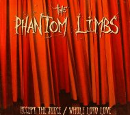 The Phantom Limbs, Accept The Juice/Whole Lotta Love DVD