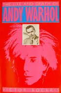 The Life And Death Of Andy Warhol Book