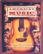 America's Music, The Roots Of Country Book