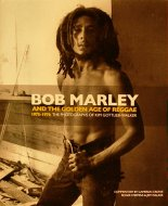 Bob Marley And The Golden Age Of Reggae Book