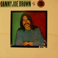 "Danny Joe Brown Band Vinyl 12"" (Used)"