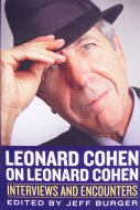 Leonard Cohen On Leonard Cohen: Interviews And Encounters Book