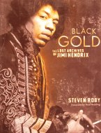 Black Gold, The Lost Archives of Jimi Hendrix Book