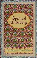 Spiritual Midwifery Book