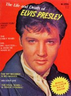 The Life And Death Of Elvis Presley Magazine