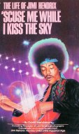 'Scuse Me While I Kiss The Sky Book