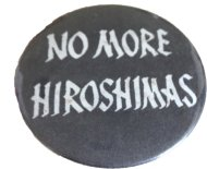 No More Hiroshimas Pin