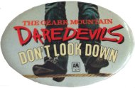 Ozark Mountain Daredevils Pin